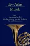 Dtv Atlas Zur Musik 1 - Ulrich Michels