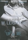 Up to Me - M. Leighton, Kate Rudd, Benjamin L. Darcie