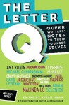 The Letter Q: Queer Writers' Letters to their Younger Selves - Michael Cunningham, Armistead Maupin, Sarah Moon, James Lecesne