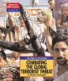 The War on Terrorism: Confronting the Global Terrorist Threat - Thomas Streissguth, Diane Yancey