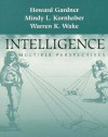 Intelligence: Multiple Perspectives - Howard Gardener