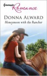 Honeymoon with the Rancher - Donna Alward