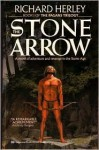 The Stone Arrow - Richard Herley