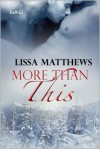 More Than This - Lissa Matthews
