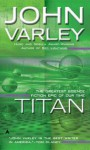 Titan (Gaea, #1) - John Varley
