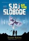 Sjaj slobode (Igre gladi, #3) - Maja Kostadinović, Suzan Kolins, Suzanne Collins