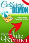 California Demon (Kate Connor - Demon Hunter, #2) - Julie Kenner