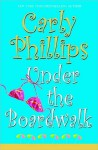 Under the Boardwalk - Carly Phillips