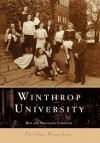 Winthrop University, South Carolina (College History Series) - Ron Chepesiuk, Magdalena Chepesiuk