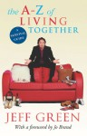 The A-Z of Living Together - Jeff Green, Jo Brand