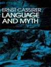 Language and Myth - Ernst Cassirer