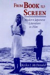 From Book To Screen: Modern Japanese Literature In Films - Keiko I. McDonald