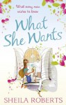 What She Wants (Life in Icicle Falls - Book 3) - Sheila Roberts