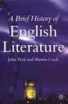 A Brief History of English Literature - John Peck, Martin Coyle