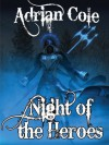 Night of the Heroes - Adrian Cole
