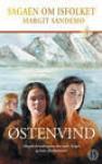 Østenvind (Sagaen om Isfolket, #15) - Margit Sandemo