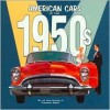American Cars of the 1950's - Auto Editors of Consumer Guide