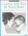 Caring For You And Your Baby: From Pregnancy To The First Year Of Life - Fairview Health Services