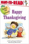 Happy Thanksgiving (Robin Hill School Ready-to-Read, Level 1) - Margaret McNamara, Mike Gordon