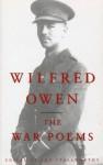 The War Poems Of Wilfred Owen - Wilfred Owen