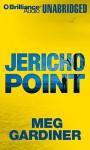 Jericho Point - Meg Gardiner