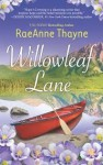 Willowleaf Lane (Hope's Crossing, #5) - RaeAnne Thayne