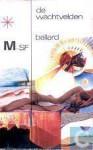 De wachtvelden - J.G. Ballard, Mieke Meuldrager-Ezelin