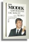 Odpowiednie dać rzeczy słowo - Jan Miodek