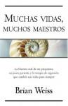 Muchas vidas, muchos maestros (Millenium) - Brian L. Weiss, Edith Zilli