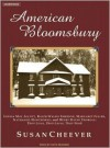 American Bloomsbury: Louisa May Alcott, Ralph Waldo Emerson, Margaret Fuller, Nathaniel Hawthorne, and Henry David Thoreau: Their Lives, Their Loves, Their Work - Susan Cheever, Kate Reading