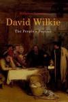David Wilkie: The People's Painter - Nicholas Tromans, Hans-Georg Moeller