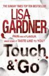 Touch & Go - Lisa Gardner