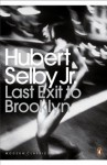 Last Exit to Brooklyn (Penguin Modern Classics) - Hubert Selby Jr., Irvine Welsh