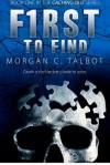 First to Find: Book One in the Caching Out Series: 1 - Morgan C. Talbot