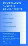 Information Systems Development: Advances in Methodologies, Components and Management - Karl L. Signell, Janis Grundspenkis, Wita Wojtkowski, Stanislaw Wrycza, Joze Zupancic, W. Gregory Wojtkowski