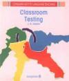 Classroom Testing - John Brian Heaton