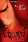 Evernight - Claudia Gray, Marianne Schmidt