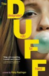 The DUFF: (Designated Ugly Fat Friend) - Kody Keplinger