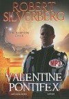 Valentine Pontifex - Don Leslie, Hillary Huber, Robert Silverberg, J. Paul Boehmer