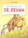 Das dicke Buch von Dr. Brumm - Daniel Napp