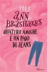 Quattro amiche e un paio di jeans (BUR ragazzi) - Ann Brashares