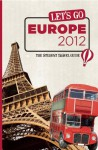 Let's Go Europe 2012: The Student Travel Guide - Harvard Student Agencies, Inc.