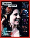 Connect with English Grammar Guide, Book 4 - Kathleen Flynn, Irwin Feigenbaum, Marilyn S. Rosenthal