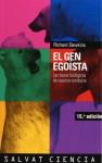 El gen egoísta. Las bases biológicas de nuestra conducta - Richard Dawkins, Juana Robles Suárez, José Tola Alonso