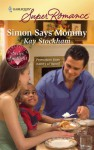 Simon Says Mommy - Kay Stockham
