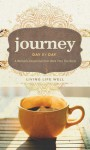 Journey Day by Day: Living Life Well - Walk Thru the Bible