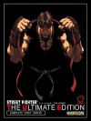 Street Fighter: The Ultimate Edition: The Complete First Series - Ken Siu-Chong, Adam Warren, Joe Madureira, Jo Chen, Arnold Tsang, Omar Dogan, Long Vo