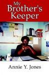 My Brother's Keeper - Annie Jones