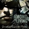 Among the Living - Gomez Pugh, Jordan Castillo Price