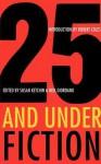 25 and Under: Fiction - Susan Ketchin